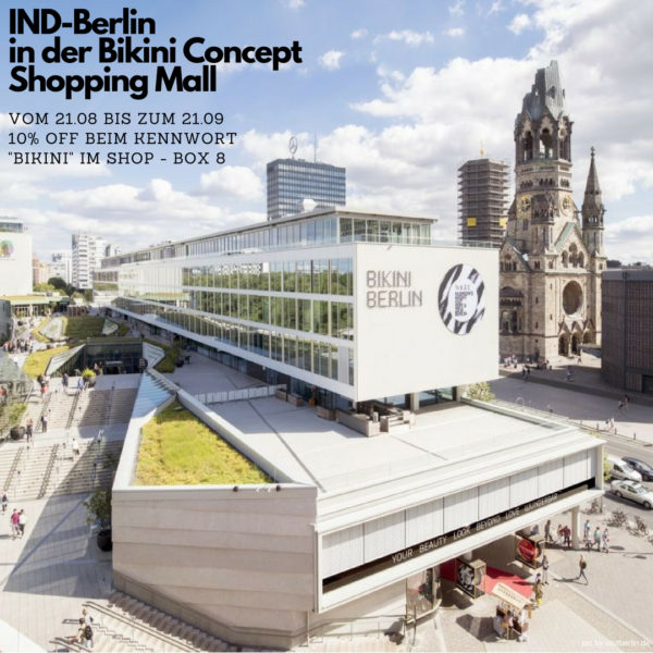 IND-Berlin in der Bikini Concept Shopping Mall (Bikini-Haus)