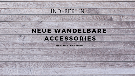 Neue Wandelbare Accessories